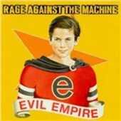 Vinile Evil Empire Rage Against the Machine