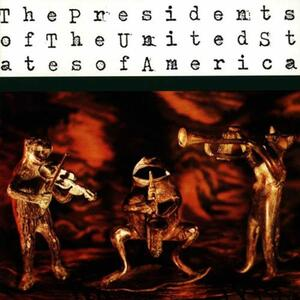 The Presidents of the Usa - CD Audio di Presidents of the USA