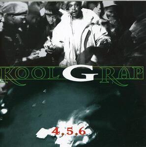 4 5 6 - CD Audio di Kool G Rap