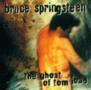 The Ghost of Tom Joad - CD Audio di Bruce Springsteen