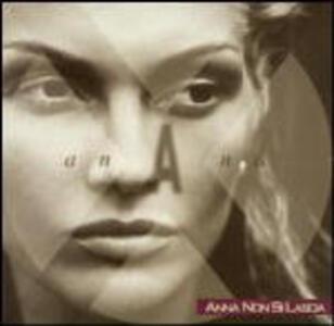 Anna non si lascia - CD Audio di Anna Oxa