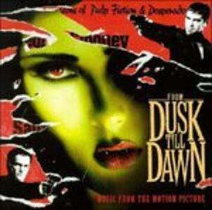 Dal Tramonto All'alba (From Dusk Till Dawn) (Colonna Sonora) - CD Audio
