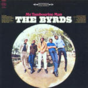 Mr. Tambourine Man - CD Audio di Byrds