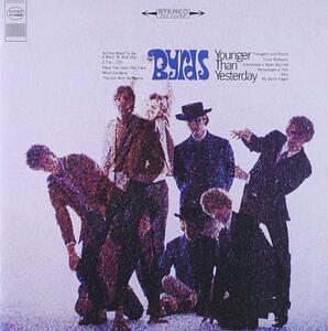 Younger than yesterday - CD Audio di Byrds