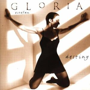 Destiny - CD Audio di Gloria Estefan
