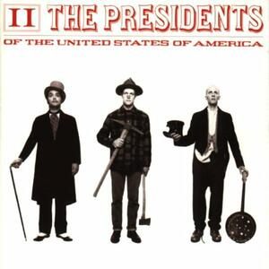 2 - CD Audio di Presidents of the USA
