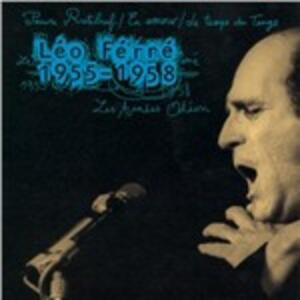 Les années Odeon 1955-1958 - CD Audio di Léo Ferré