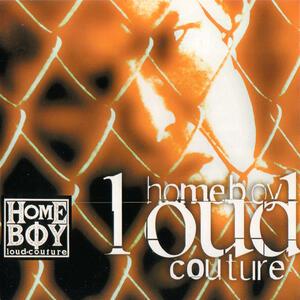 Homeboy Loud Culture - CD Audio