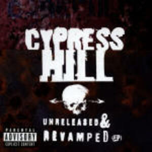 Unleashed and Revamped - CD Audio di Cypress Hill