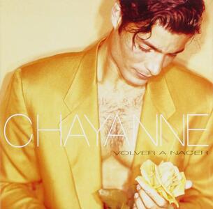 Volver a nacer - CD Audio di Chayanne