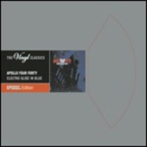 Electro Glide in Blue - CD Audio di Apollo 440