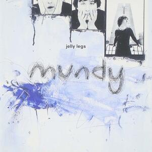 Jelly Legs - CD Audio di Mundy