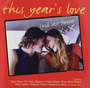 This Year's Love Will Last Forever - CD Audio
