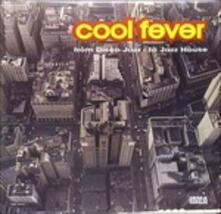 Cool Fever. From Disco Jazz to Jazz House - Vinile LP