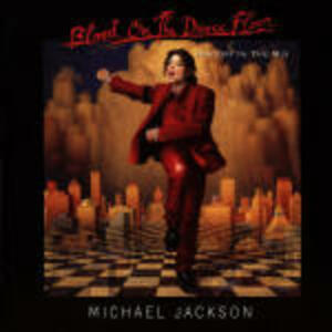 Blood on the Dancefloor: History in the Mix - CD Audio di Michael Jackson
