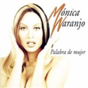 Palabra de mujer - CD Audio di Monica Naranjo