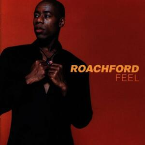 Feel - CD Audio di Roachford