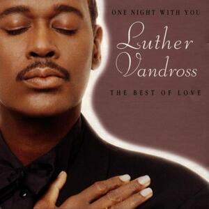 One Night with You - CD Audio di Luther Vandross