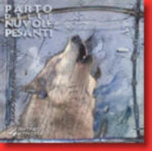 Quattro battute di povertà - CD Audio di Parto delle Nuvole Pesanti