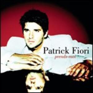 Prends-moi - CD Audio di Patrick Fiori