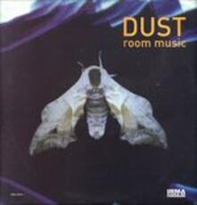 Room Music - Vinile LP di Dust