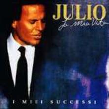 La mia vita e i miei successi - CD Audio di Julio Iglesias