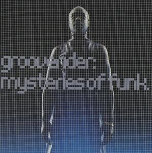 Mysteries of Funk - CD Audio di Grooverider