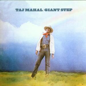 Giant Step - CD Audio di Taj Mahal