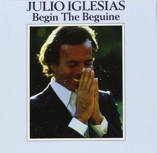 Begin the Beguine - CD Audio di Julio Iglesias