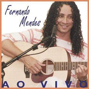 Ao Vivo Live - CD Audio di Fernando Mendes