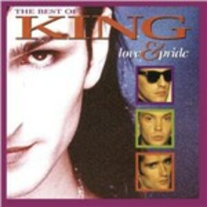 Love and Pride - The Best of King - CD Audio di King