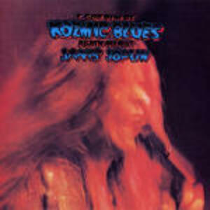 I Got Dem Ol' Kozmic Blues Again Mama - CD Audio di Janis Joplin