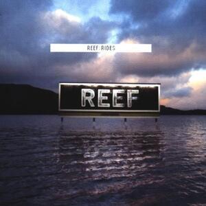 Rides - CD Audio di Reef