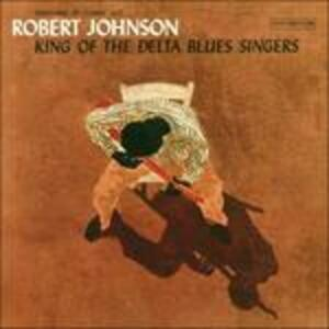 King of the Delta Blues Singers - CD Audio di Robert Johnson