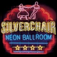 Neon Ballroom - CD Audio di Silverchair