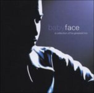 A Collection of His Greatest Hits - CD Audio di Babyface