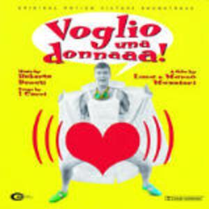Voglio Una Donna - CD Audio di Roberto Bonati