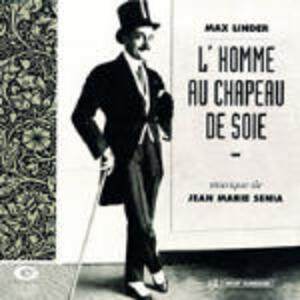 L'homme Au Chapeau De Soi - CD Audio di Jean Marie Senia