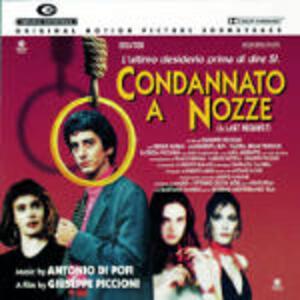 Condannato a Nozze (Colonna Sonora) - CD Audio di Antonio Di Pofi