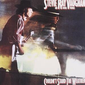 Couldn't Stand the Weather - CD Audio di Stevie Ray Vaughan,Double Trouble