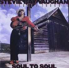 Soul to Soul - CD Audio di Stevie Ray Vaughan,Double Trouble