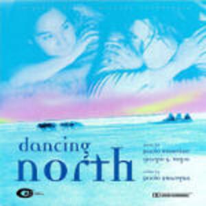 Dancing North (Colonna Sonora) - CD Audio di Paolo Buonvino