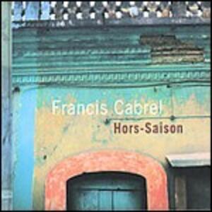 Hors-Saison - CD Audio di Francis Cabrel