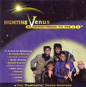 Hunting Venus. a Soundtrack to the 80s - CD Audio