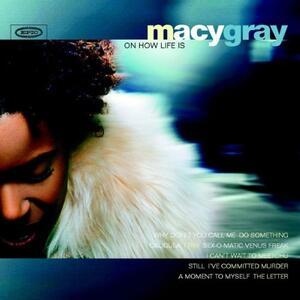 On How Life is - CD Audio di Macy Gray