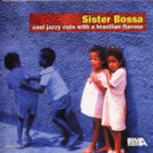 Sister Bossa - CD Audio