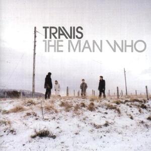 The Man Who - CD Audio di Travis