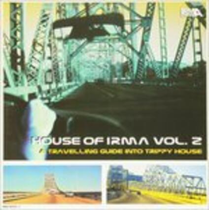House of Irma vol.2: Another Journey Into Trippy House - Vinile LP