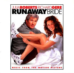 The Runaway Bride (Colonna Sonora) - CD Audio