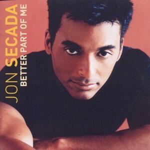 Better Part of Me - CD Audio di Jon Secada